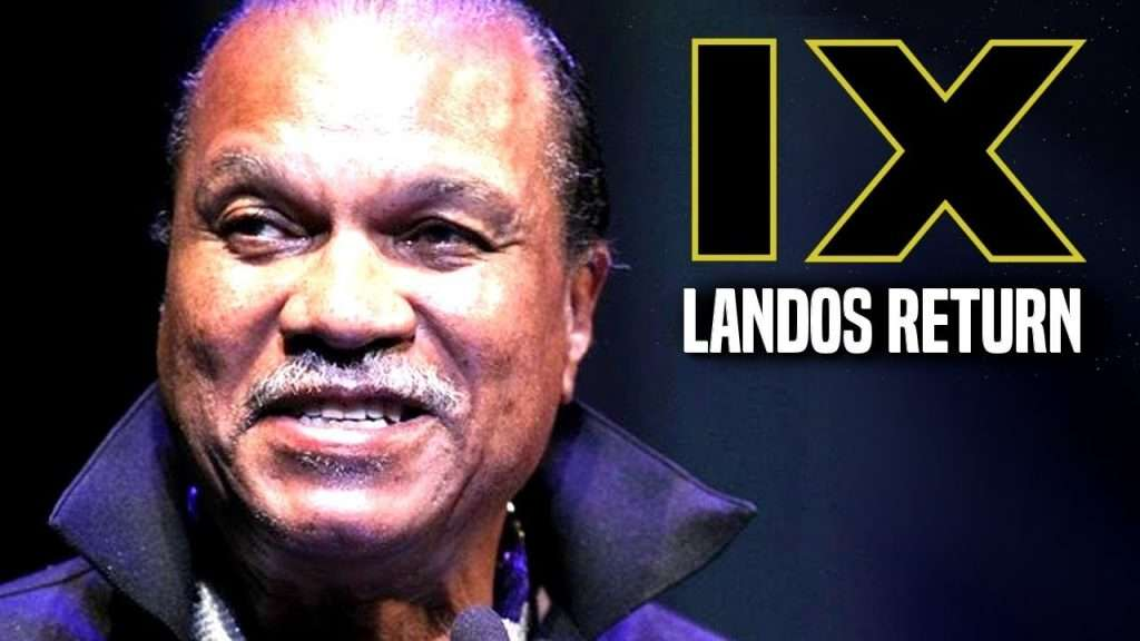 Lando Calrissian returns in episode IX