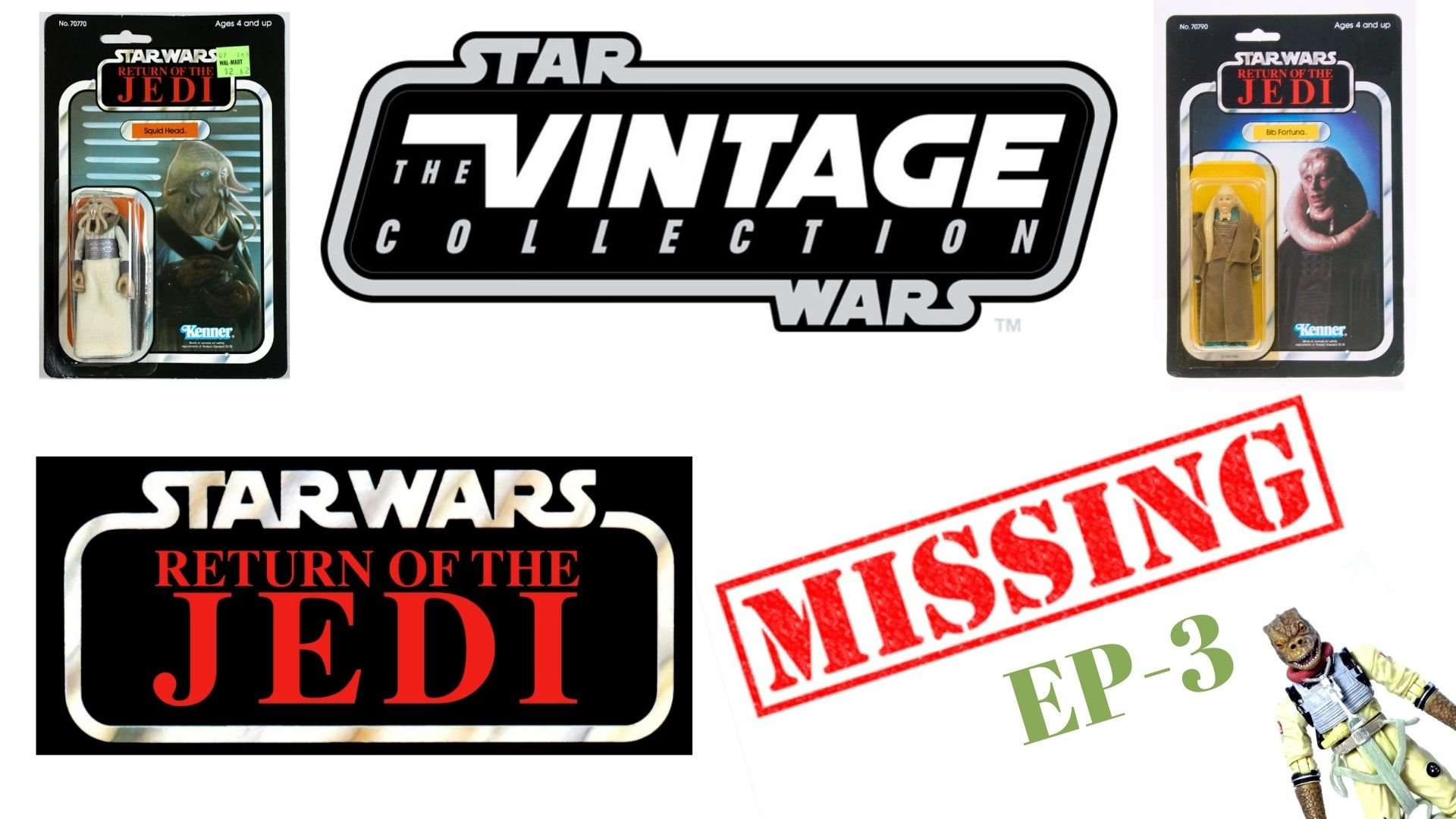 Star Wars Vintage Collection Missing Figures Episode 3